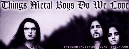 Things Metal Boys Do We Love banner
